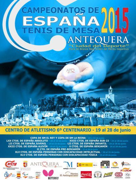 Cartel anunciador de los Campeonatos de España de Tenis de Mesa 2015 que del 19 al 28 de junio se disputarán en Antequera.